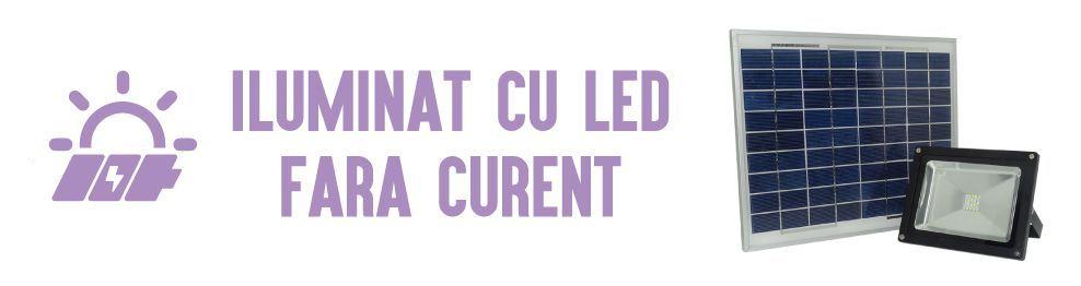 Iluminat cu LED fara CURENT